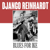Django Reinhart - Blues for Ike