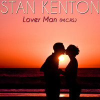 Stan Kenton - Lover Man (M.C.P.S.)