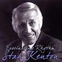 Stan Kenton - Fascinating Rhythm