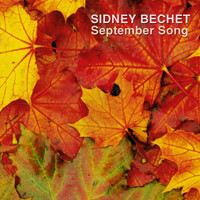 Sidney Bechet - September Song