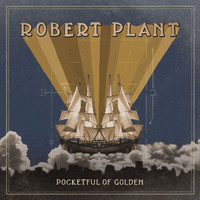 Robert Plant - Pocketful of Golden