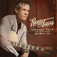 Randy Travis - Influence, Vol. 2: The Man I Am