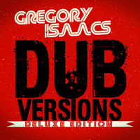 Gregory Isaacs - Dub Versions Deluxe Edition