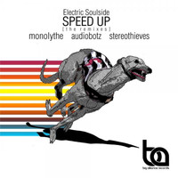 Electric Soulside - Speed Up (The Remixes)