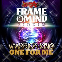 Warrior King - One For Me - Single