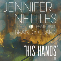 Jennifer Nettles - His Hands