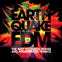 Talla 2XLC - Earthquake EDM - The Best of Dutch House & Progressive Trance