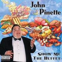 John Pinette - Show Me The Buffet (Original Unedited Version)