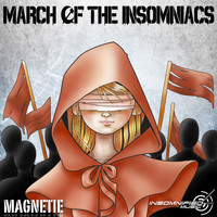 Magnetie - March of the Insomniacs