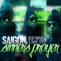 Saigon - Sinner's Prayer (feat. Papoose & Omar Epps) (Explicit)