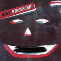 R3NY - Stress Out