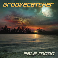 Groovecatcher - Pale Moon