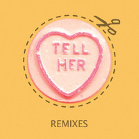 Rizzle Kicks - Tell Her (Remixes)