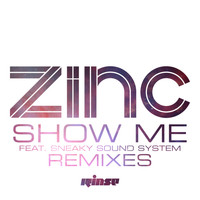 Zinc - Show Me (Remixes)