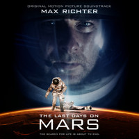 Max Richter - Last Days on Mars: Original Motion Picture Soundtrack