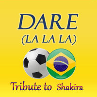 Kelly Jay - Dare (La La La): Tribute to Shakira