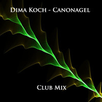 Dima Koch - Canonagel (Club Mix)