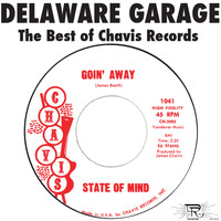State Of Mind - Delaware Garage: The Best of Chavis Records