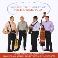 The Brothers Four - The Beautiful World of the Brothers Four