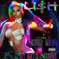 Kidd Kidd - Fast Money (feat. Kidd Kidd)