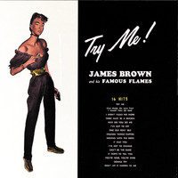 James Brown & The Famous Flames - Try Me