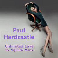 Paul Hardcastle - Unlimited Love Midnight Mixes