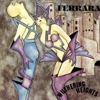 Ferrara - Wuthering Heights