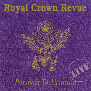 Royal Crown Revue - Passport to Australia