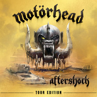 Motörhead - Aftershock - Tour Edition