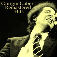 Giorgio Gaber - Remastered Hits