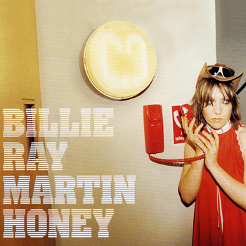 Billie Ray Martin - Honey