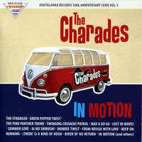 The Charades - In Motion
