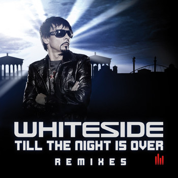 Whiteside - Till the Night Is Over (Remixes)
