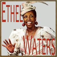 Ethel Waters - Ethel Waters
