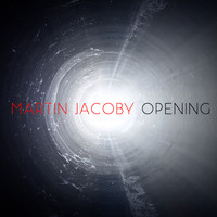 Martin Jacoby - Opening - Single