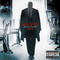 Jay-Z - American Gangster Acappella (Explicit)