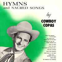 Cowboy Copas - Hymns and Sacred Songs