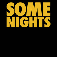 What Do I Stand for - Some Nights - Single (Explicit)