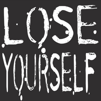 You Better Lose Yourself - Lose Yourself (Eminem Tribute) - Single (Explicit)