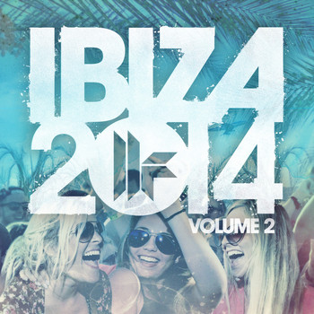 Various Artists - Toolroom Ibiza 2014 Vol. 2