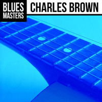 Charles Brown - Blues Masters: Charles Brown