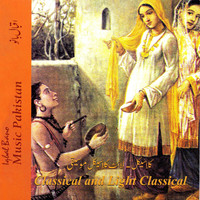 Iqbal Bano - Classical and Light Classical