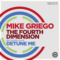 Mike Griego - The Fourth Dimension