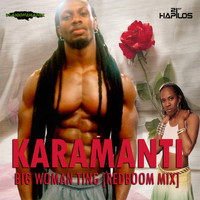 Karamanti - Big Woman Ting (Redboom Mix) - Single