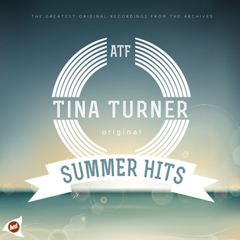 Tina Turner - Summer Hits