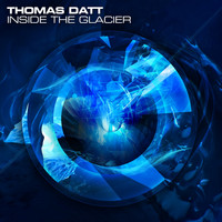 THOMAS DATT - Inside the Glacier