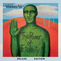 Wishbone Ash - The Power of Eternity Deluxe Edition