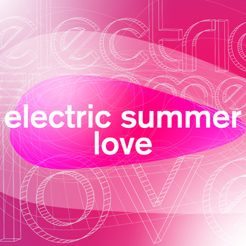 Various Artists - Electric Summer Love