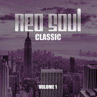 Various Artists - Neo Soul Classic, Vol. 1