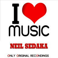 Neil Sedaka - I Love Music - Original Recordings